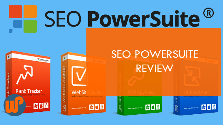 SEO PowerSuite Review and Epic Software Walkthrough